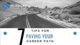7 Tips for Paving your Professional Career Path