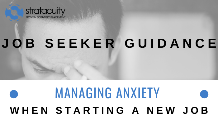 Managing Anxiety when Starting a New Job