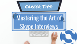 Mastering the Art of Skype Interviews